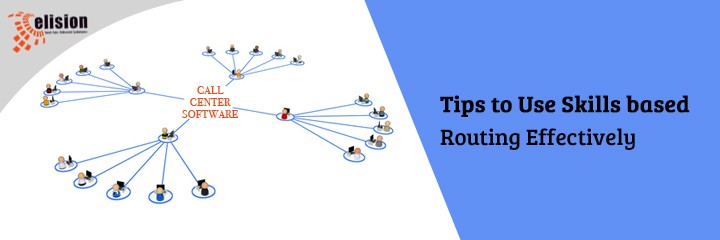 Tips to Use Skills based Routing Effectively