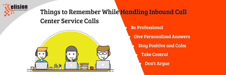 Things to Remember While Handling Inbound Call Center Service Calls
