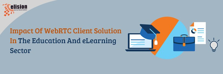 WebRTC Client Solution In The Education   Elisiontec