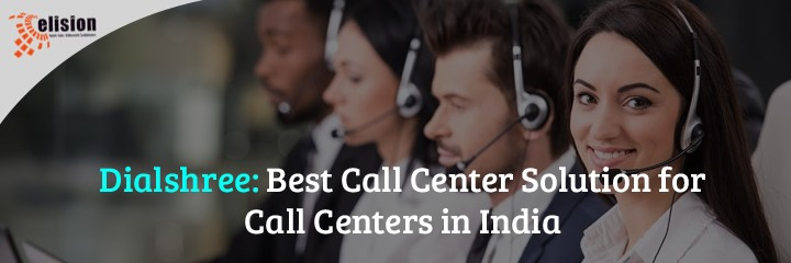 Dialshree Best Call Center Solution for Call Centers in India