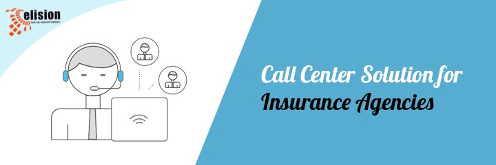Call Center Solution for Insurance Agencies