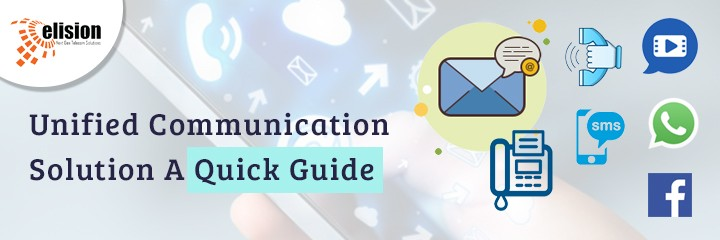 Unified Communication Solution A Quick Guide