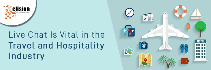 Live Chat Is Vital in the Travel and Hospitality Industry