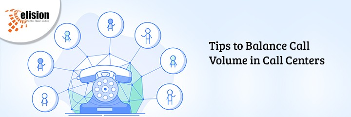 Tips to Balance Call Volume in Call Centers