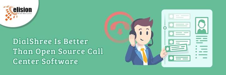 DialShree Is Better Than Open Source Call Center Software