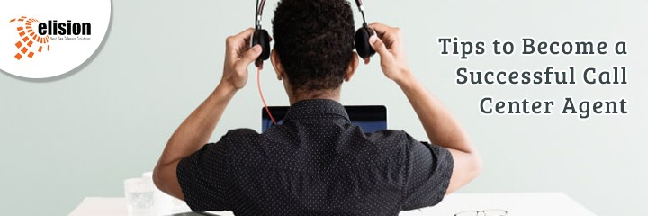 Tips to Become a Successful Call Center Agent
