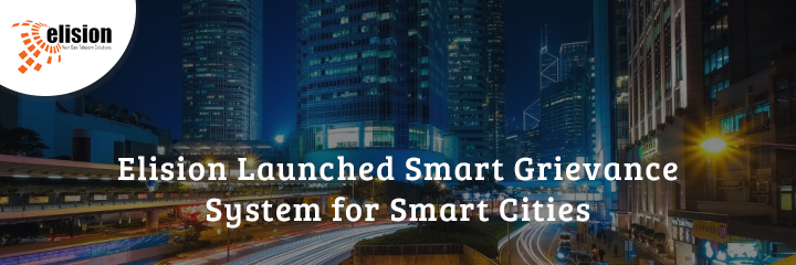 Elision Launched Smart Grievance Management System for Smart Cities