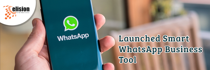Launched Smart WhatsApp Business Tool