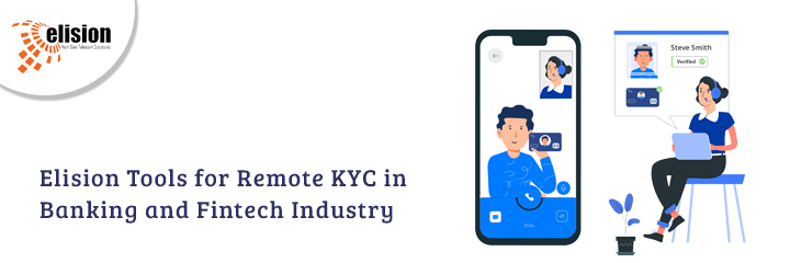 Elision Tools for Remote KYC in Banking and Fintech Industry