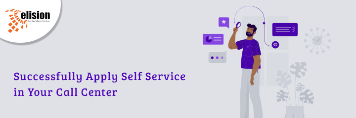 Successfully Apply Self Service in Your Call Center