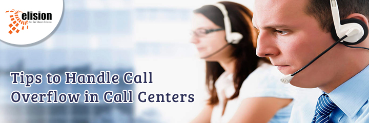 Tips to Handle Call Overflow in Call Centers