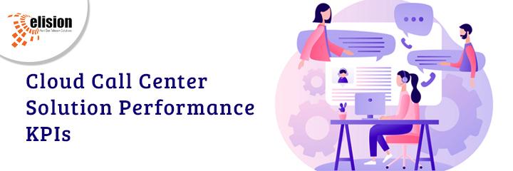 Cloud Call Center Solution Performance KPIs