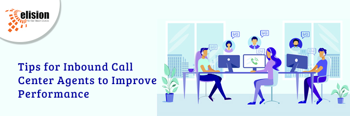 Tips for Inbound Call Center Agents to Improve Performance