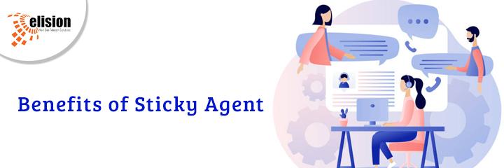 Benefits of Sticky Agent